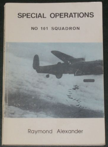 Special Operations - No. 101 squadron, by Raymond Alexander